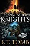 img - for Tyrannosaurus Knights book / textbook / text book