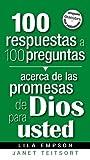 100 Respuestas a 100 Preguntas Acerca de las Promesas de Dios para Usted, Janet Teitsort and Lila Empson, 1599794217