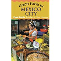 good food in mexico city: Food Stalls, Fondas & Fine Dining