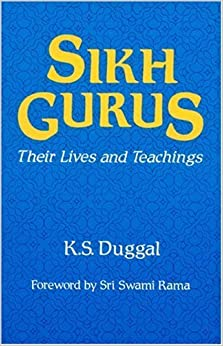 Book SIKH GURUS: Their Lives and Teachings by K S Duggal (2000-04-21)