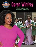 Oprah Winfrey: Media Legend and Inspiration to Millions (Crabtree Groundbreaker Biographies)