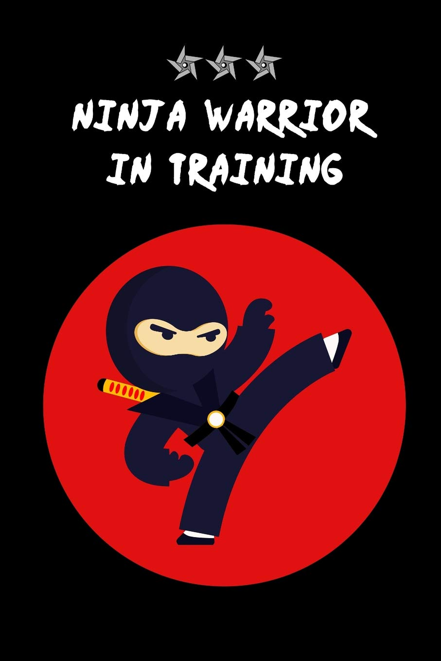 NINJA Warrior in Training: Funny Hilarious Novelty Gift for ...
