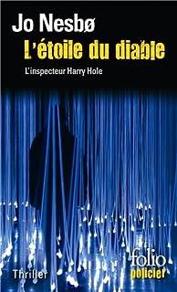 L'étoile du diable : une enquête de l'inspecteur Harry Hole, Nesbo, Jo