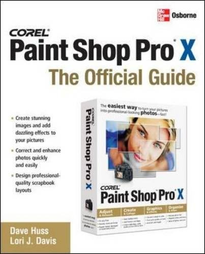 Corel Paint Shop Pro X, The Official Guide - 2006 (Star Of David Promotions)