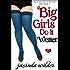 Big Girls Do It Wetter (Book 2)