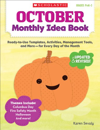 October Monthly Idea Book: Ready-to-Use Templates, Activities, Management Tools, and More - (Monthly Idea Book)
