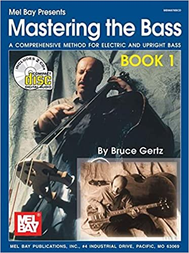 Mel Bay Mastering the Bass, Book 1 (Book/CD Set): Bruce