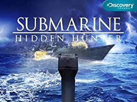 Submarine: Hidden Hunters Collection Season 1