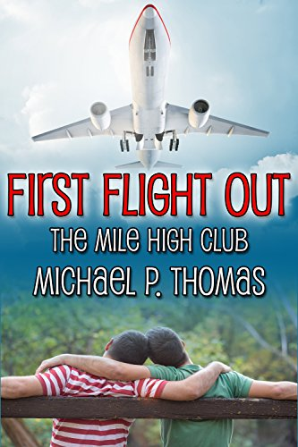 First Flight Out (The Mile High Club Book 1)