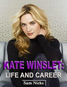 Kate Winslet-Life and Career
