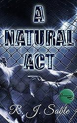 A Natural Act (Contradictions Book 2)