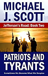 Patriots and Tyrants (Jefferson's Road Book 2)