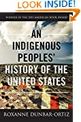#7: An Indigenous Peoples' History of the United States (ReVisioning American History)