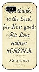 For Iphone 5/5S Case Cover Bible Verse - Say thanks to the Lord, for he is good; his love endures forever. 1 Chronicles 16:34 - black plastic case / Verses, Inspirational and Motivational