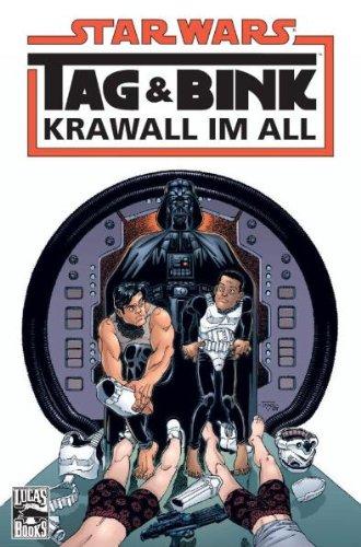 Star Wars Sonderband 39, Tag & Bink: Krawall im All