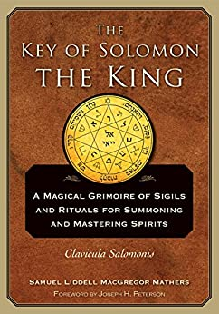 The Key of Solomon the King: Clavicula Salomonis - Kindle ...