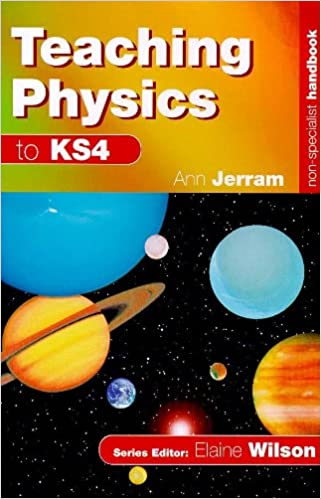 Non-Specialist Handbook: Teaching Physics to KS4
