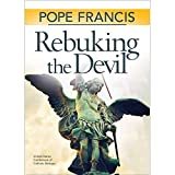 Rebuking the Devil