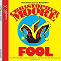 Fool Audiobook by Christopher Moore Narrated by Euan Morton