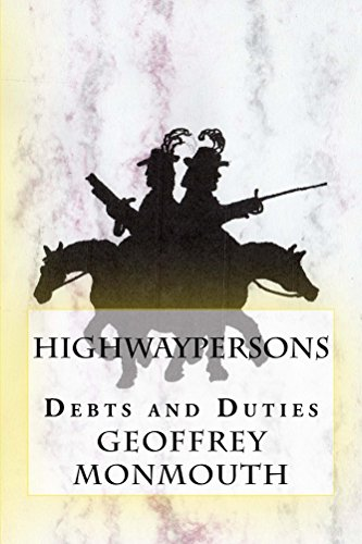 Highwaypersons: Debts and Duties