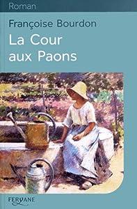 """Afficher """"La cour aux paons"""""""