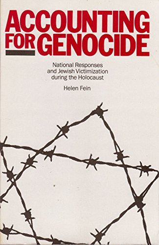 Accounting for Genocide: National Responses and Jewish Victimization During the Holocaust