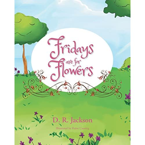 Fridays Are for Flowers (Paperback)