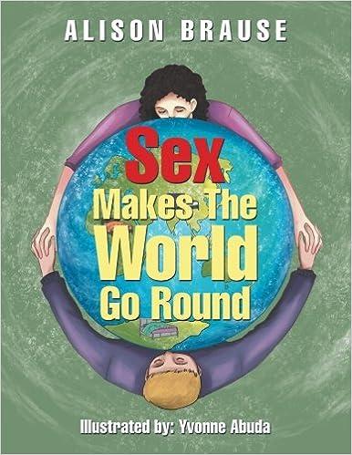 Sex makes the world go around