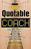The Quotable Coach, Thom Loverro, 1564146456