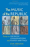 Music of the Republic, Eva Brann, 1589880757