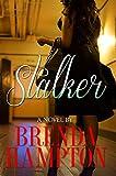 Stalker by  Brenda Hampton in stock, buy online here