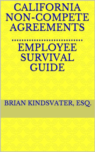 Amazon Com California Non Compete Agreements Employee Survival