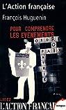 L'Action Française : Une histoire intellectuelle par Huguenin