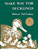 Make Way for Ducklings Robert McCloskey