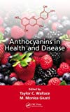 Anthocyanins in Health and Disease, , 143989471X
