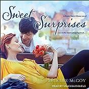 Sweet Surprises: Home Sweet Home Series, Book 2 | Shirlee McCoy