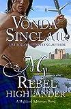 My Rebel Highlander (Highland Adventure Book 6)