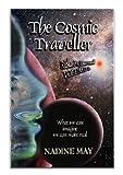 The Cosmic Traveler, Nadine May, 0981411703