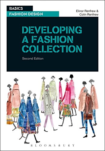 Developing a Fashion Collection (Basics Fashion (Designer Series Collection)