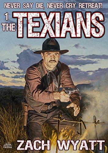 The Texians (A Texians Western Book 1)