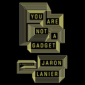 You Are Not a Gadget Audiobook