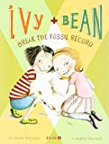 Best Chronicle Books Books 6 Year Old Girls - Ivy and Bean: Break the Fossil Record Review