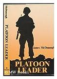 Platoon Leader, James R. McDonough, 0891412352