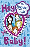 img - for The Sleepover Club: Hey Baby! book / textbook / text book