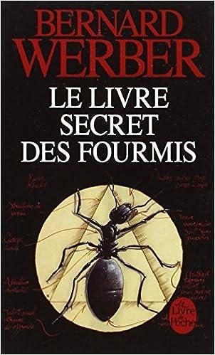 L'encyclopédie du savoir relatif et absolu – Le livre secret des fourmis - Werber Bernard