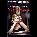 Suite Scarlett | Maureen Johnson