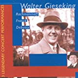Gieseking and the Late Romantics