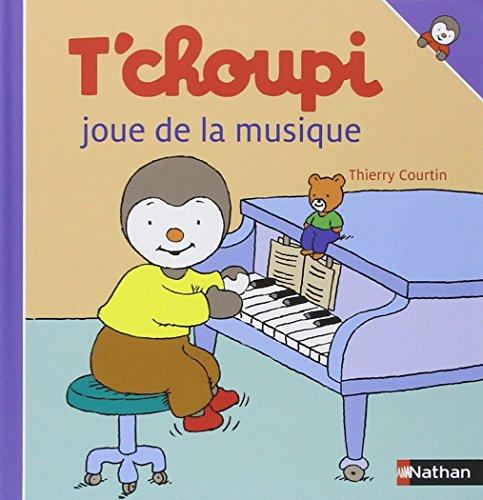 T'choupi joue de la musique (T'choupi l'ami des petits, Band 27)