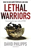 Lethal Warriors, David Philipps, 0230104401