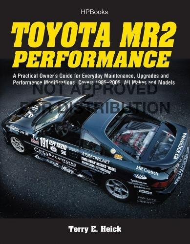 Toyota Truck Service Manual (Toyota MR2 Performance HP1553: A Practical Owner's Guide for Everyday Maintenance, Upgrades and Performance Modifications. Covers 1985-2005, All Makes and Models)